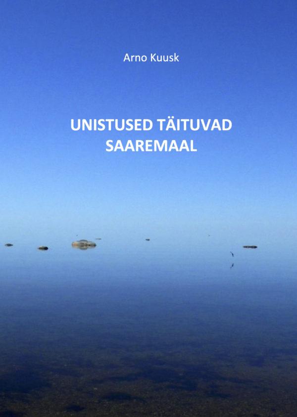 Unistused täituvad Saaremaal. Jutustused kuldkalakesest kaas